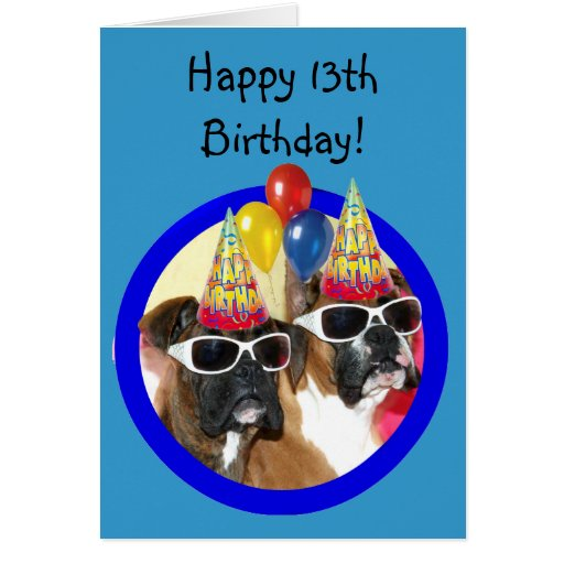 Happy 13th Birthday boxers greeting card