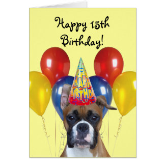 Happy 15th Birthday Boxer greeting card