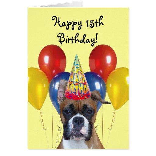 Happy 15th Birthday Boxer greeting card