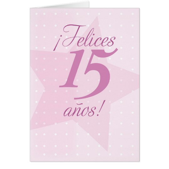 Happy 15th Birthday, Spanish, Quinceanera, Pink St Card