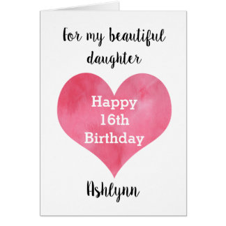 Happy 16th Birthday Daughter Card