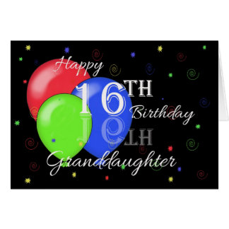 Happy 16th Birthday Granddaughter Greeting Card