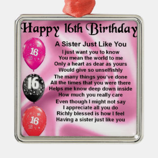 Happy 16th Birthday - sister poem Silver-Colored Square Decoration