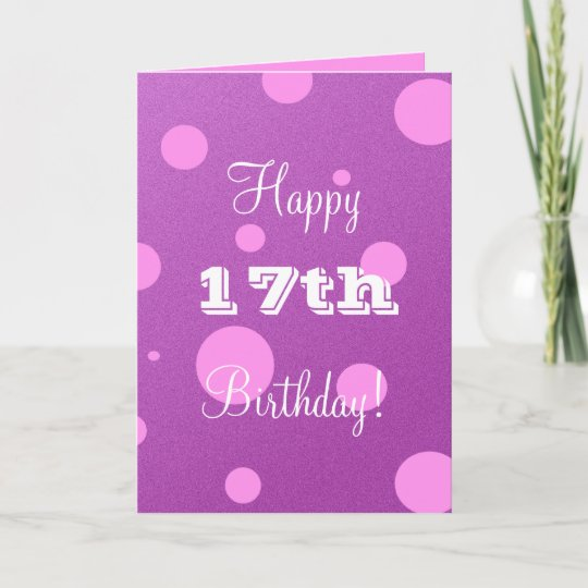 Happy 17th Birthday Card For Girl