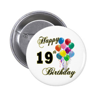 Happy 19th Birthday Merchandise Pins