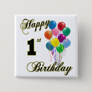 Happy 1st Birthday 15 Cm Square Badge