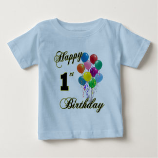 Happy 1st Birthday Infant and Shirts