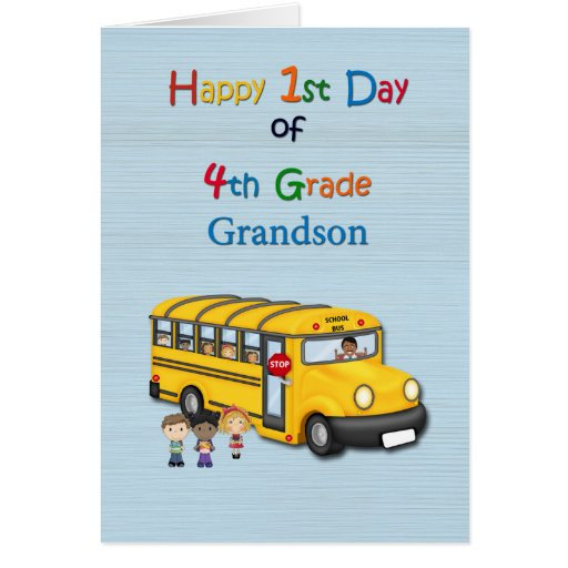 Happy 1st Day of 4th Grade, Grandson, School Bus Card