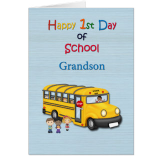 Happy 1st Day of School, Grandson, School Bus Greeting Card