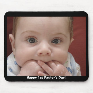 Happy 1st Father's Day! Mouse Mat