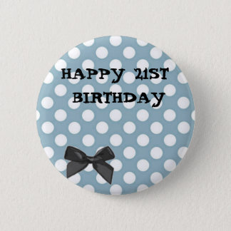Happy 21st Birthday Pale Blue Polka Dot Art 6 Cm Round Badge