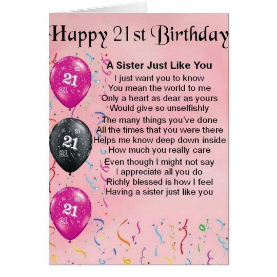 Happy 21st Birthday - Sister Poem Card