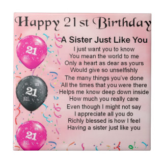 Happy 21st Birthday Sister Poem Tile