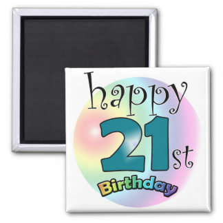 Happy 21st Birthday Square Magnet