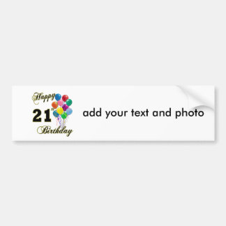 Happy 21st Birthday with Balloons Bumper Sticker