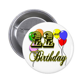Happy 22nd Birthday Merchandise 6 Cm Round Badge