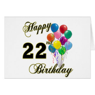 Happy 22nd Birthday with Balloons Greeting Card
