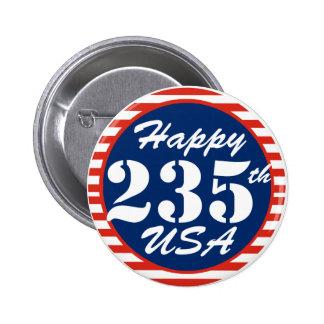 Happy 235th Birthday USA Pinback Button
