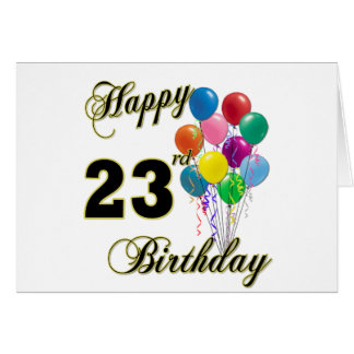 Happy 23rd Birthday Gifts with Balloons Greeting Card