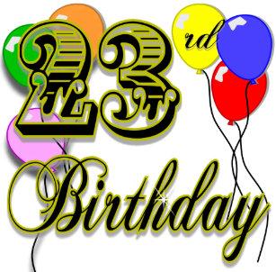 Happy 23rd Birthday Merchandise 6 Cm Round Badge