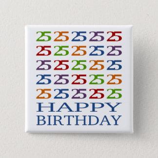 Happy 25th Birthday! 15 Cm Square Badge