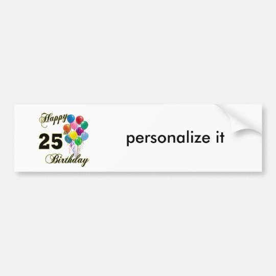 Happy 25th Birthday Gifts with Balloons Bumper Sticker