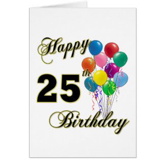 Happy 25th Birthday Gifts with Balloons Greeting Card
