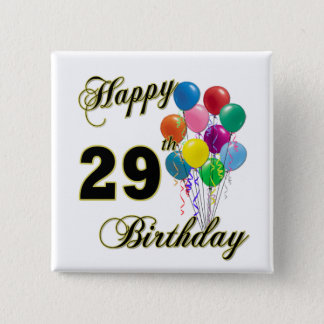Happy 29th Birthday Gifts with Balloons 15 Cm Square Badge
