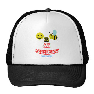 Happy 2 bee an Atheist ( no wars Yay ! ) Trucker Hat