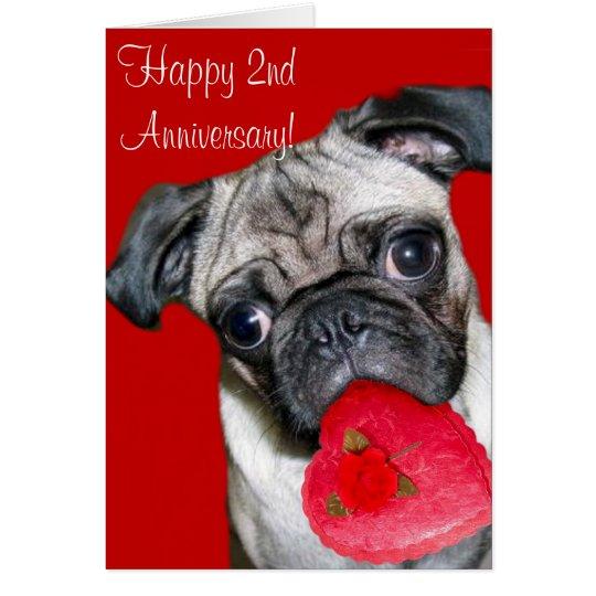 Happy 2nd Anniversary pug greeting card