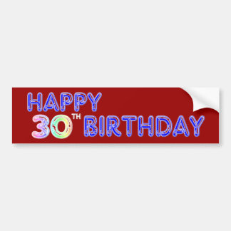Happy 30th Birthday Design in Balloon Font Bumper Sticker