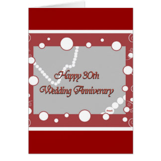 Happy 30th. Pearl Wedding Anniversary Greeting Card