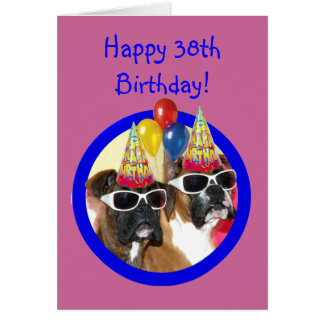 Happy 38th Birthday Boxer Dogs Greeting Card