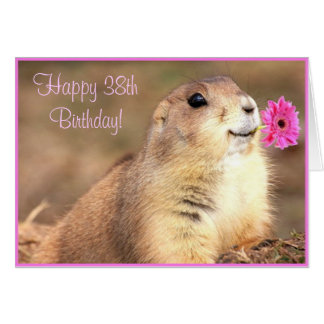 Happy 38th Birthday Prairie dog greeting card