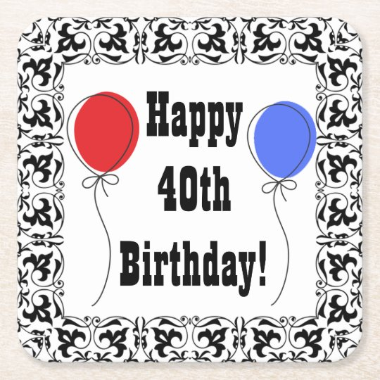 Happy 40th Birthday Coasters, Party Accessories Square Paper