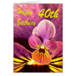 Happy 40th Birthday Flower Pansy Greeting Card
