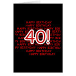 Happy 40th Birthday Greeting Cards