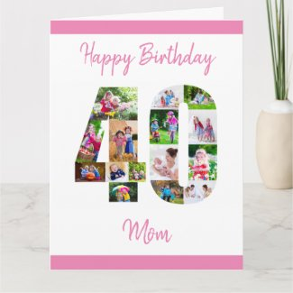 Happy 40th Birthday Number 40 Photo Collage Large Card