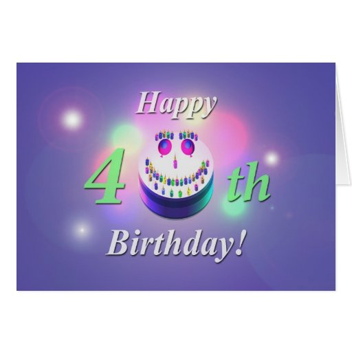 Happy 40th Birthday Smiley Cake Greeting Cards