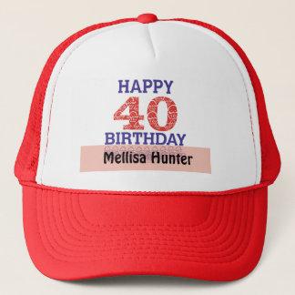 Happy 40th Birthday Trucker Hat