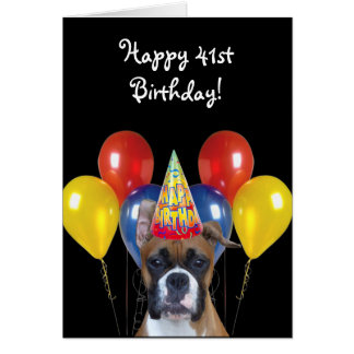 Happy 41st Birthday Boxer Dog greeting card