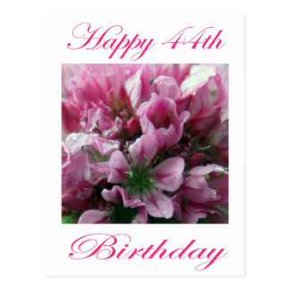 Happy 44th Birthday Pink and Green Flower Postcard