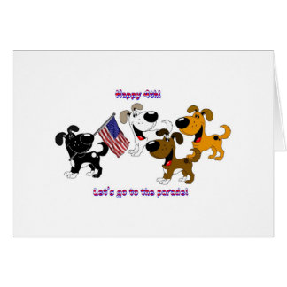 Happy 4th Let s go to the parade Card