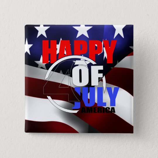 Happy 4th of July America Button