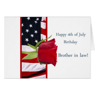 Happy 4th of july birthday rose brother in law greeting card