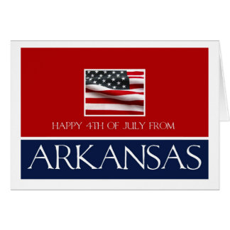 happy 4th of July from arkansas Card