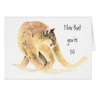 Happy 50th Birthday, Fun On the Prowl, Cougar Greeting Card
