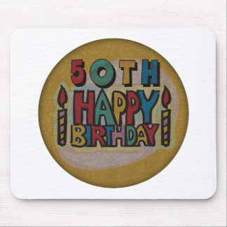 Happy 50th Birthday Gifts Mouse Pad