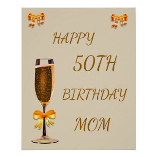 Happy 50th Birthday Mom Poster