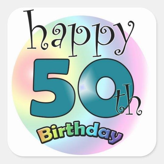Happy 50th Birthday Square Sticker